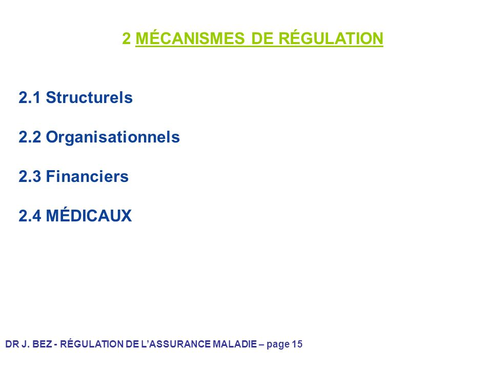 2 MÉCANISMES DE RÉGULATION