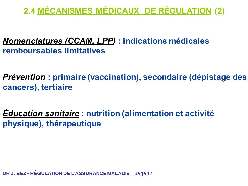 2.4 MÉCANISMES MÉDICAUX DE RÉGULATION (2)