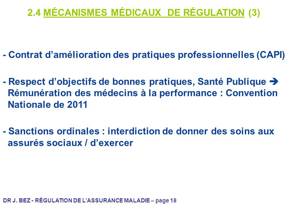 2.4 MÉCANISMES MÉDICAUX DE RÉGULATION (3)
