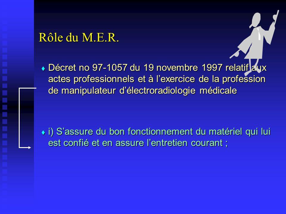 Rôle du M.E.R.