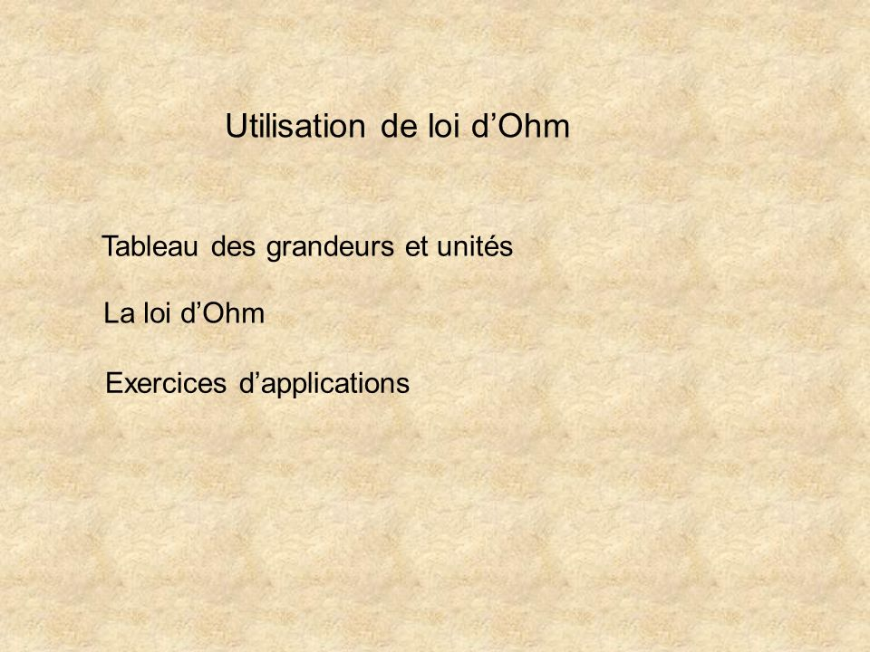 Utilisation de loi d'Ohm