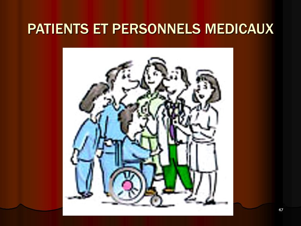 PATIENTS ET PERSONNELS MEDICAUX