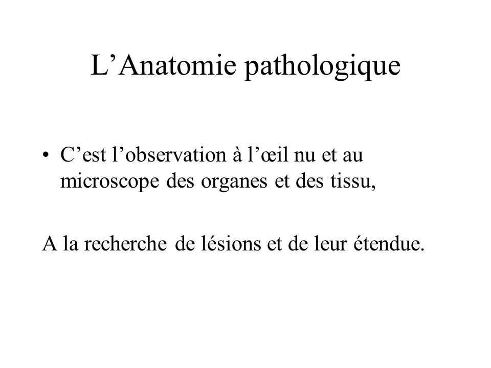 L'Anatomie pathologique