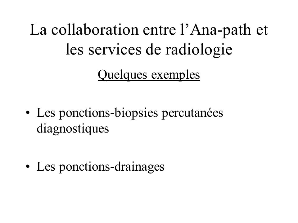 La collaboration entre l'Ana-path et les services de radiologie