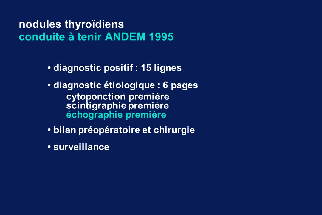 nodules thyroïdiens conduite à tenir ANDEM 1995
