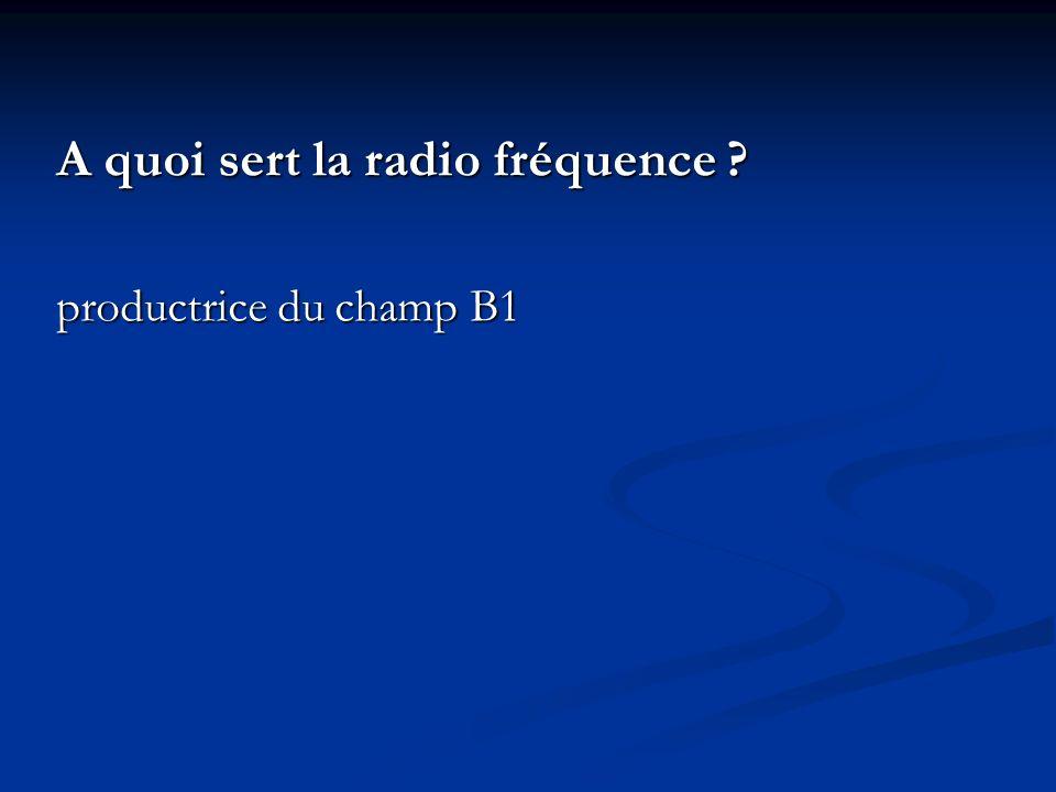 A quoi sert la radio fréquence