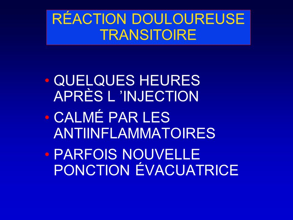 RÉACTION DOULOUREUSE TRANSITOIRE