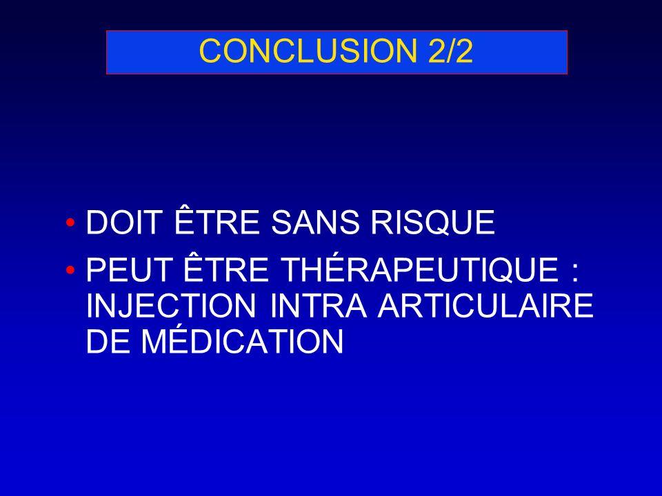 CONCLUSION 2/2DOIT ÊTRE SANS RISQUE.