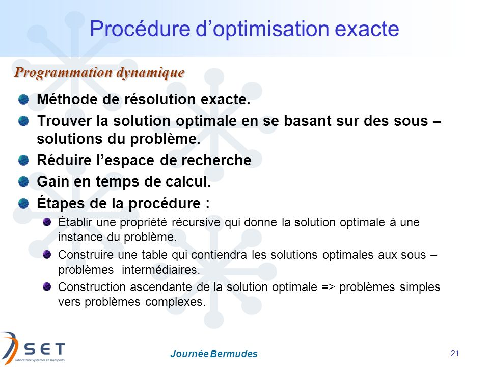 Procédure d'optimisation exacte