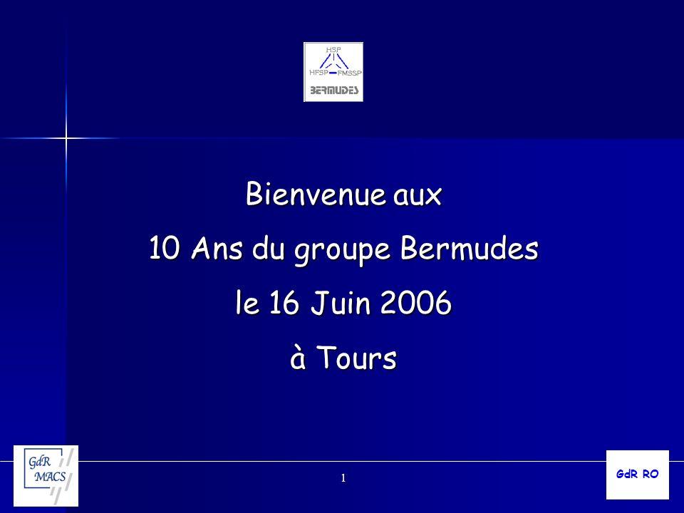 Bienvenue aux 10 Ans du groupe Bermudes le 16 Juin 2006 à Tours GdR RO