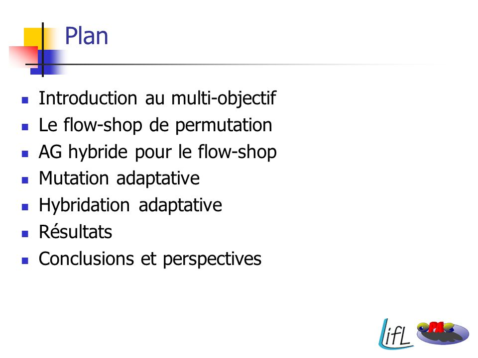 Plan Introduction au multi-objectif Le flow-shop de permutation