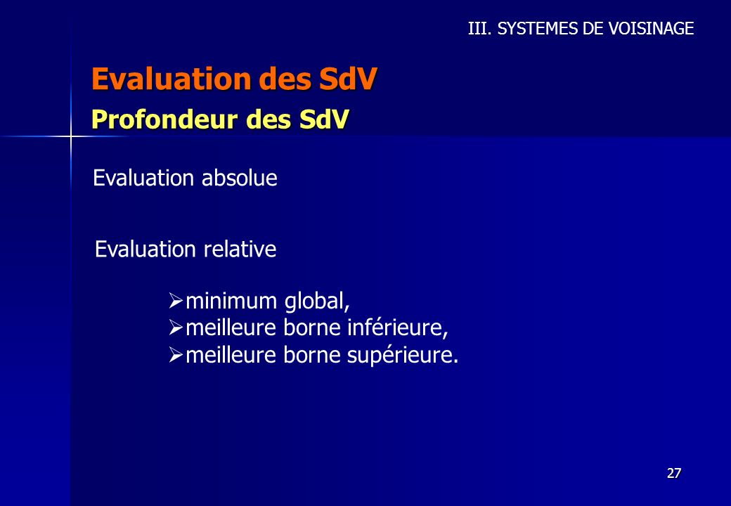 Evaluation des SdV Profondeur des SdV Evaluation absolue