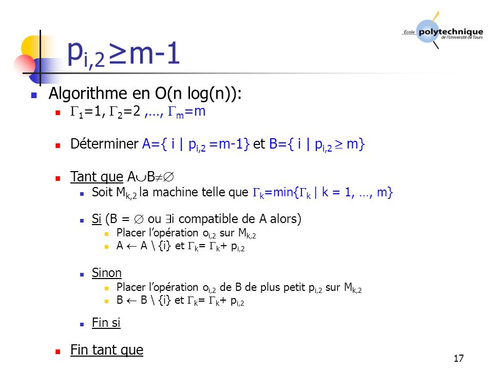 pi,2 >0 ≥m-1 Algorithme en O(n log(n)): Algorithme en O(n log(n)):