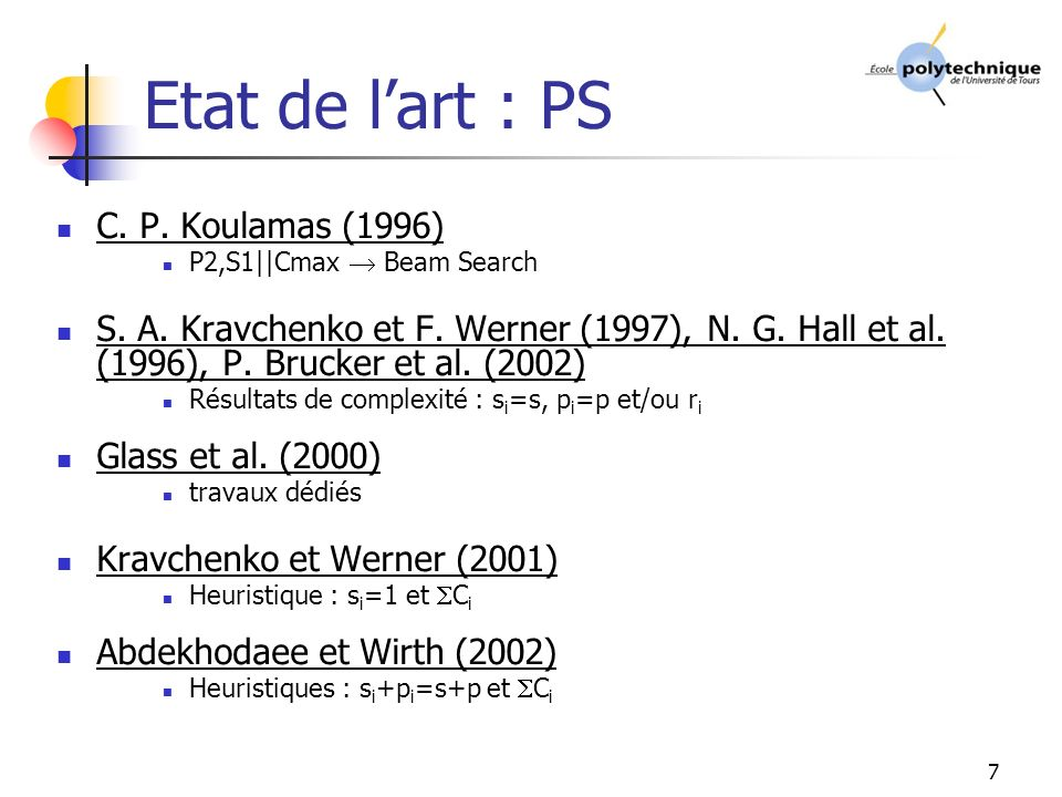 Etat de l'art : PS C. P. Koulamas (1996)