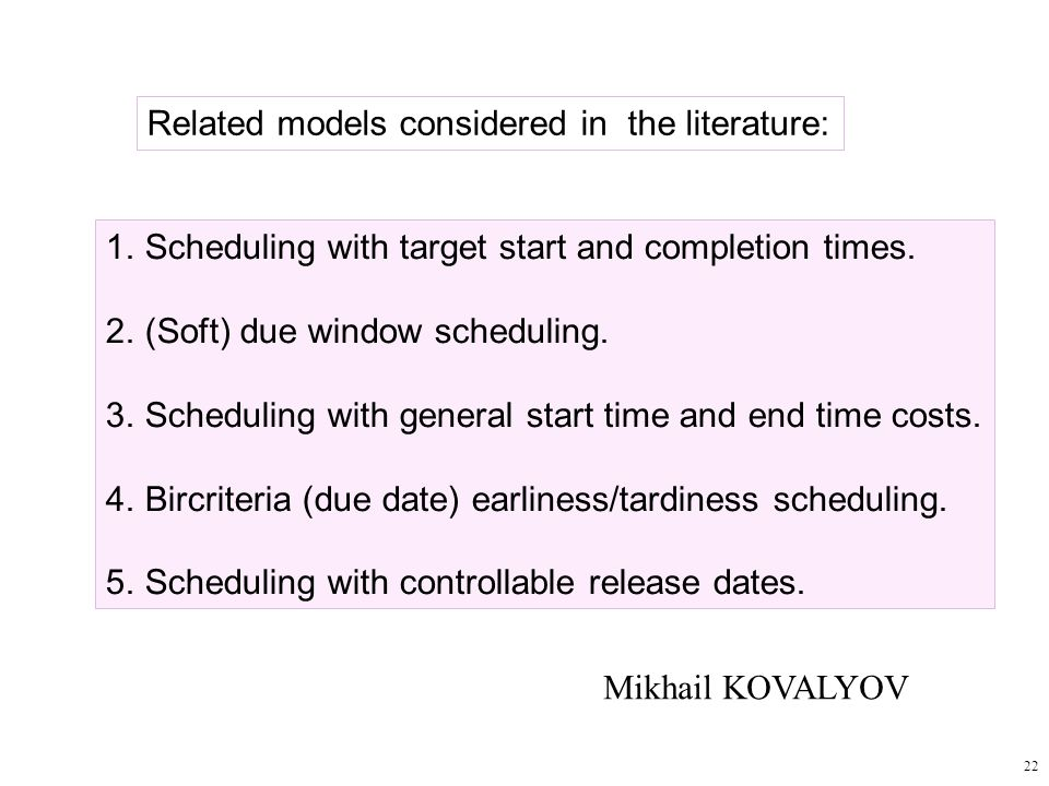Related models considered in the literature: