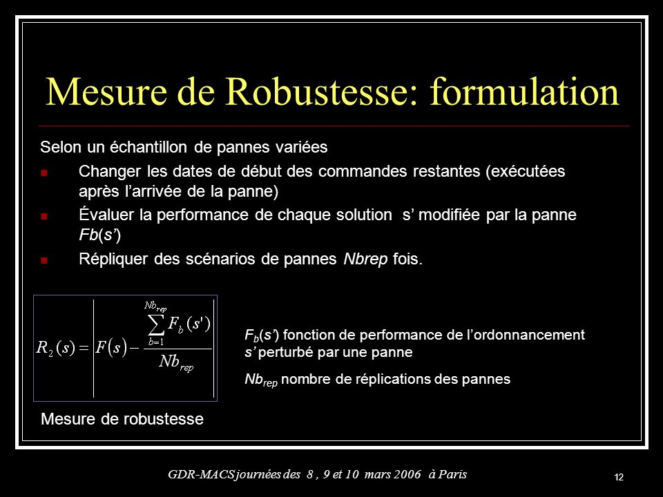 Mesure de Robustesse: formulation