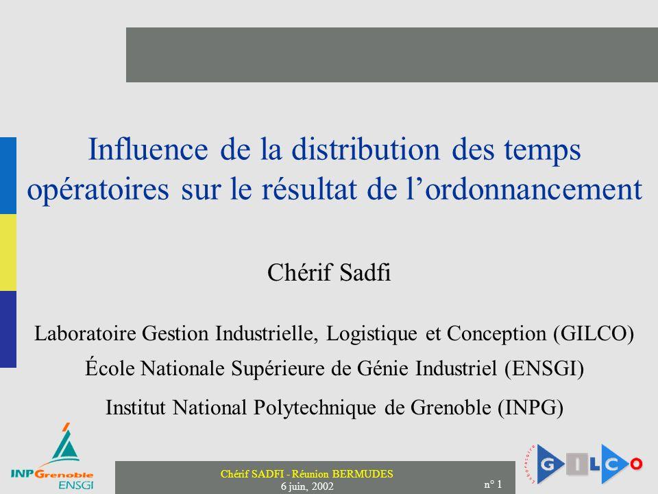 Influence de la distribution des temps opératoires sur le résultat de l'ordonnancement