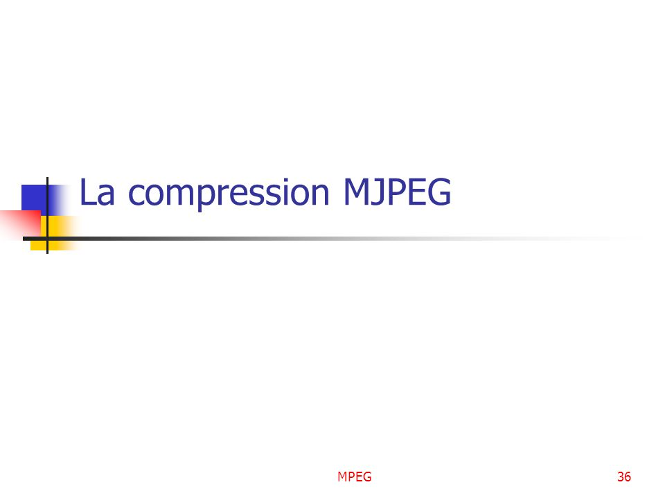 La compression MJPEG MPEG