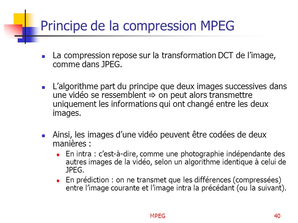 Principe de la compression MPEG