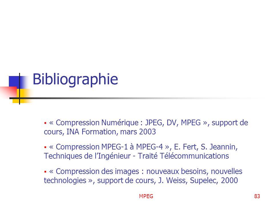 Bibliographie « Compression Numérique : JPEG, DV, MPEG », support de cours, INA Formation, mars 2003.