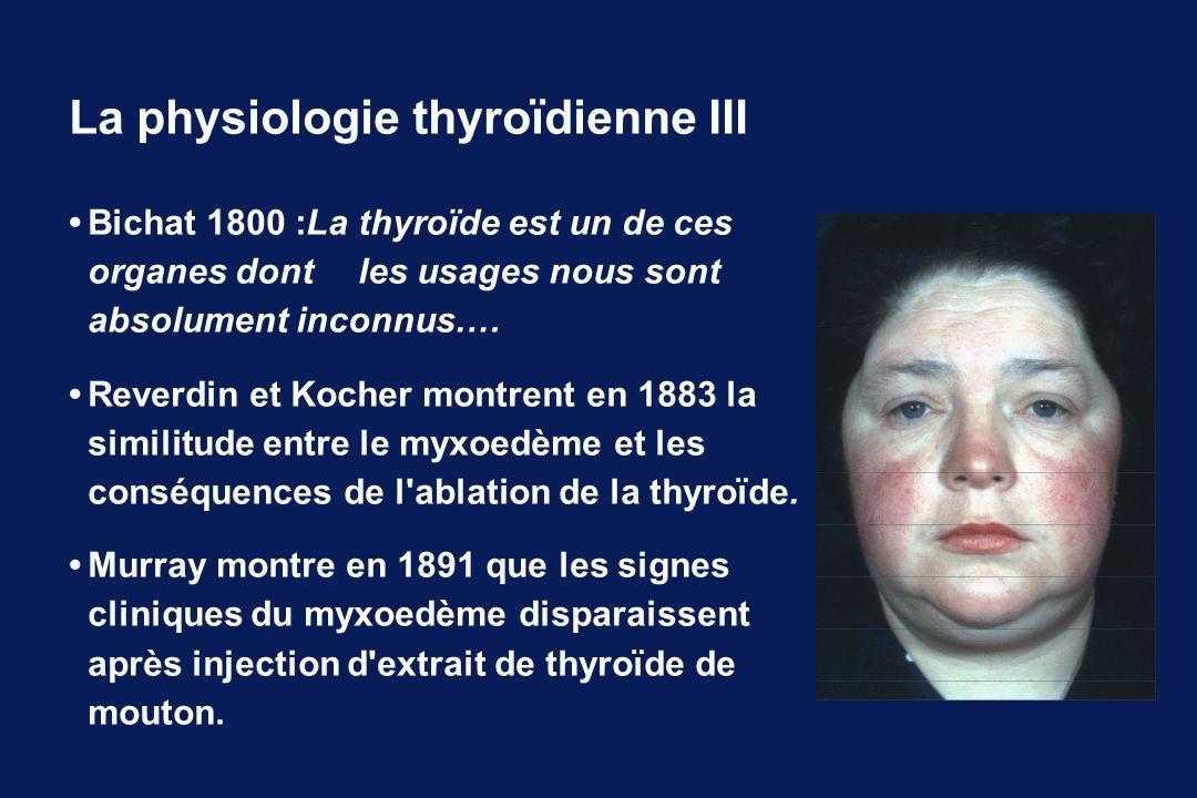 La physiologie thyroïdienne III