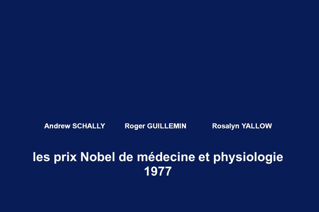 les prix Nobel de médecine et physiologie 1977