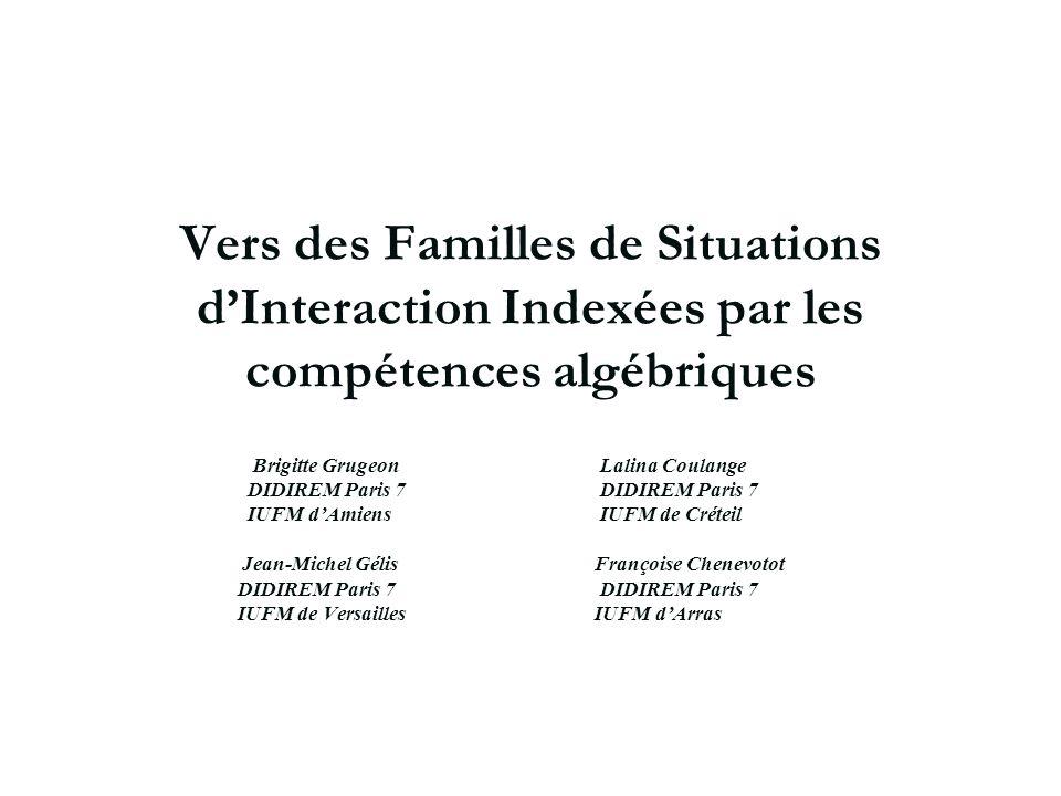 AIDA Archives Le 17/12/2004. Vers des Familles de Situations d'Interaction Indexées par les compétences algébriques.