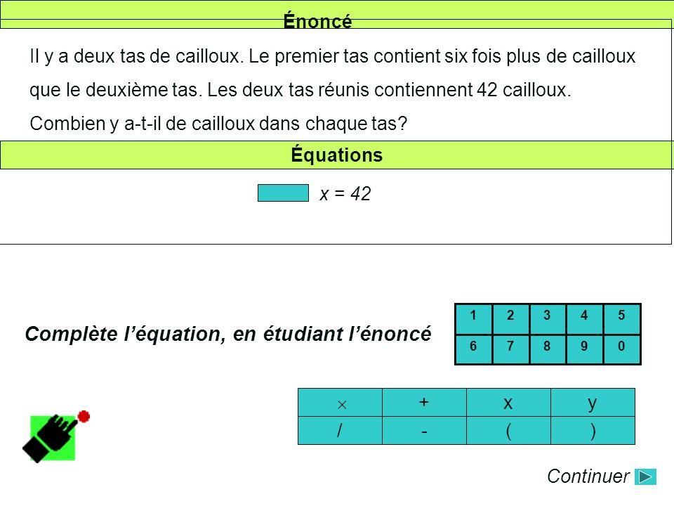 Complète l'équation, en étudiant l'énoncé