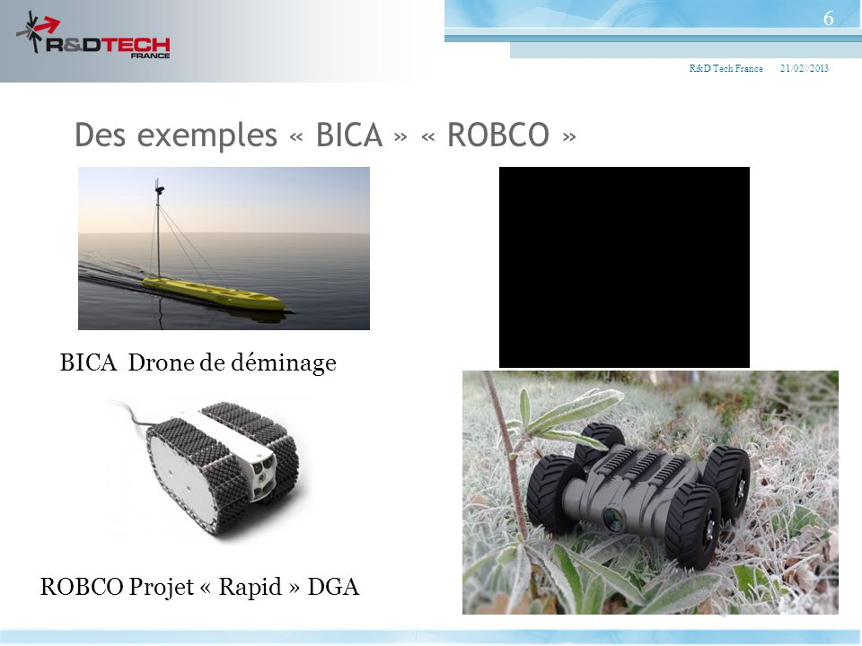 Des exemples « BICA » « ROBCO »