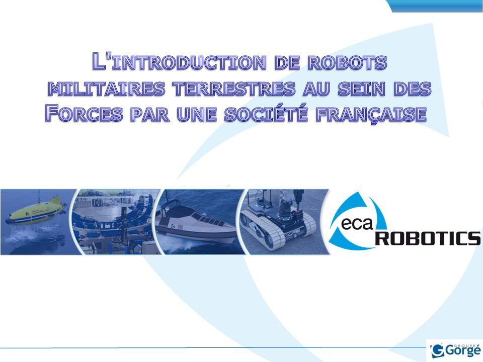 L introduction de robots militaires terrestres au sein des Forces par une société française