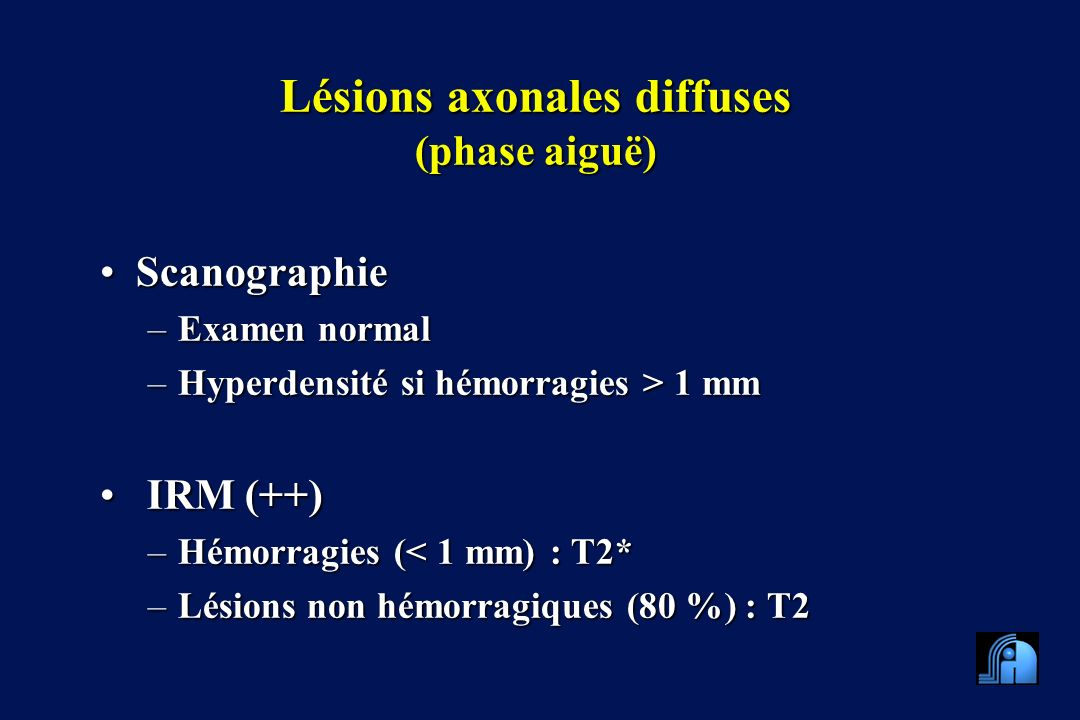 Lésions axonales diffuses (phase aiguë)