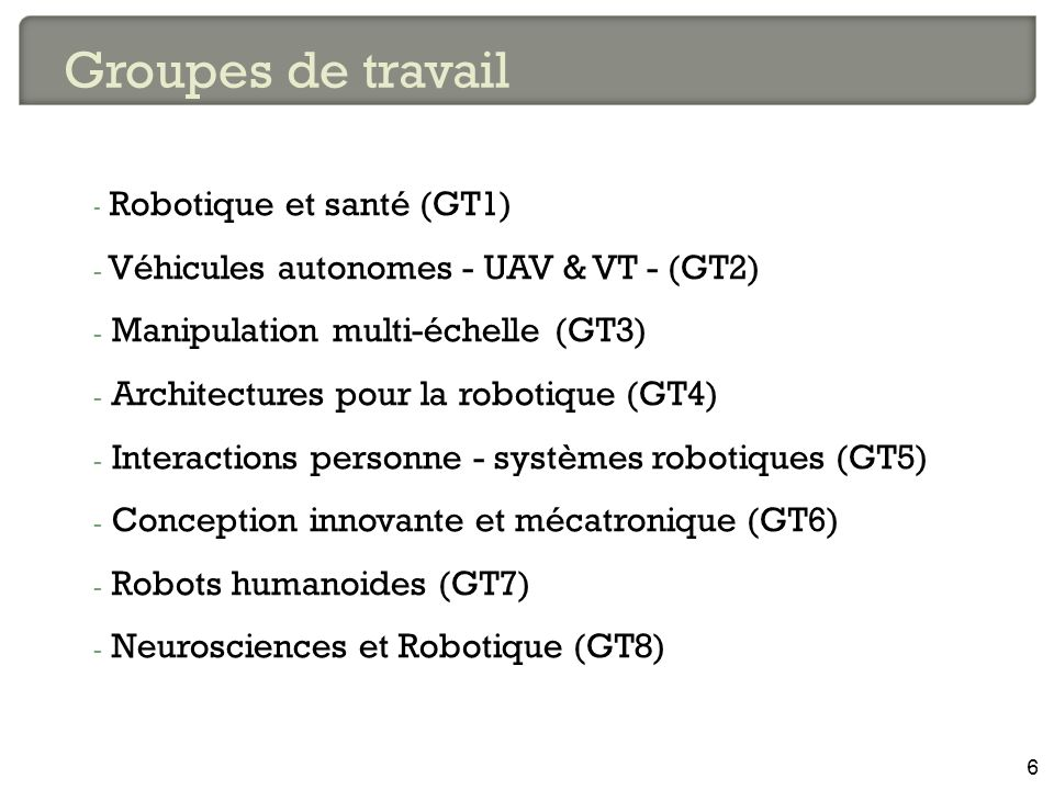 Groupes de travail Robotique et santé (GT1)