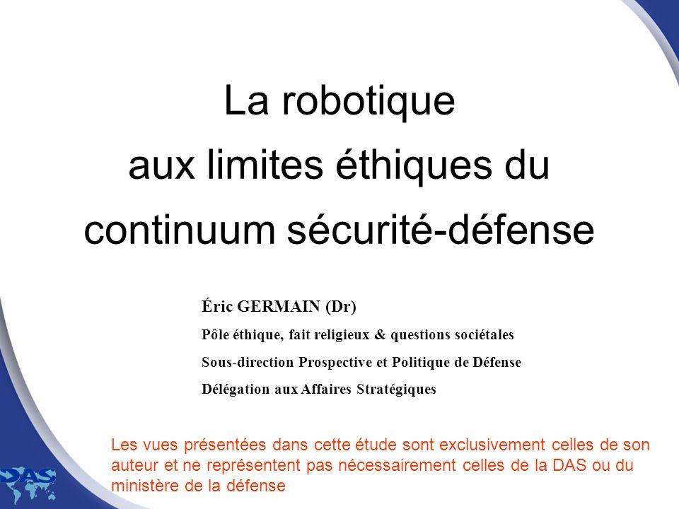 La robotique aux limites éthiques du continuum sécurité-défense