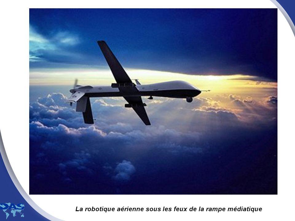 La robotique aérienne sous les feux de la rampe médiatique