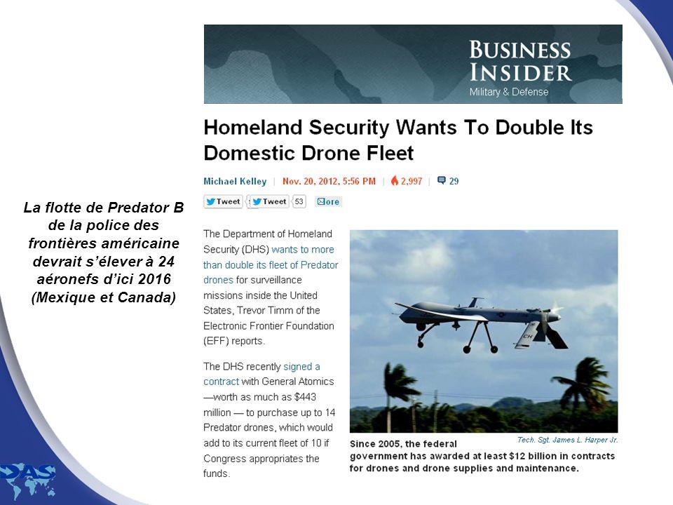 La flotte de Predator B de la police des frontières américaine devrait s'élever à 24 aéronefs d'ici 2016 (Mexique et Canada)