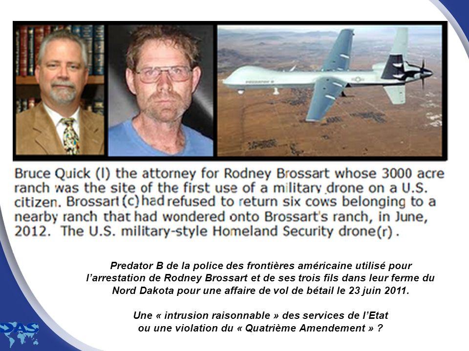 Predator B de la police des frontières américaine utilisé pour l'arrestation de Rodney Brossart et de ses trois fils dans leur ferme du Nord Dakota pour une affaire de vol de bétail le 23 juin 2011.