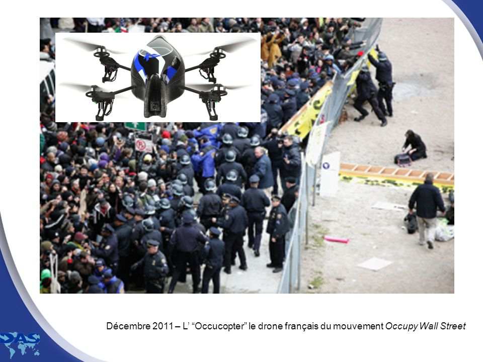 Décembre 2011 – L' Occucopter le drone français du mouvement Occupy Wall Street