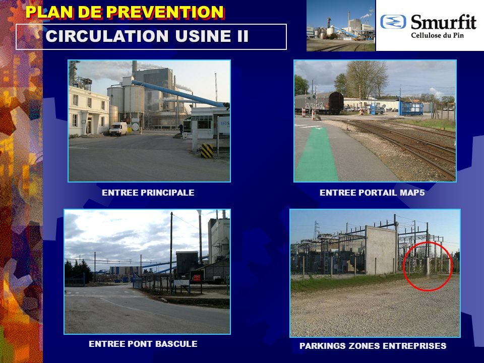 PLAN DE PREVENTION CIRCULATION USINE II ENTREE PRINCIPALE