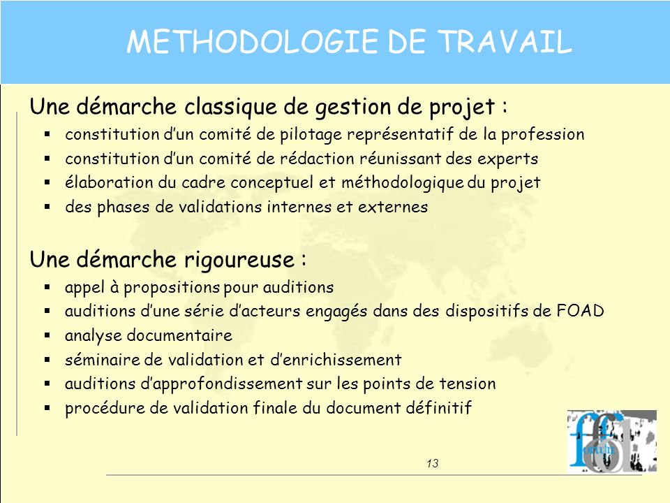METHODOLOGIE DE TRAVAIL