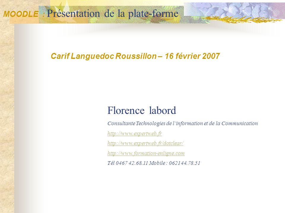 Florence labord MOODLE : Présentation de la plate-forme
