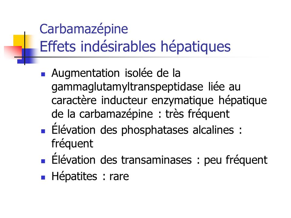 Carbamazépine Effets indésirables hépatiques