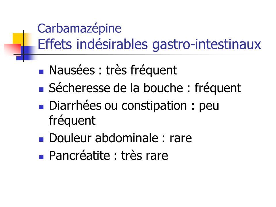 Carbamazépine Effets indésirables gastro-intestinaux