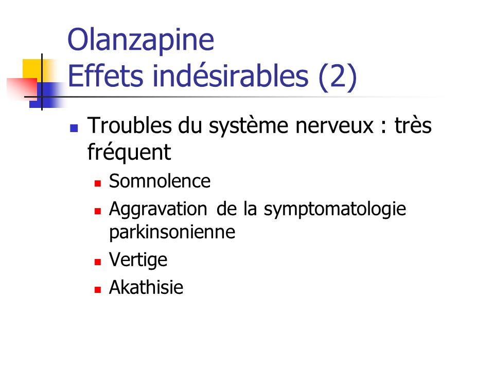 Olanzapine Effets indésirables (2)