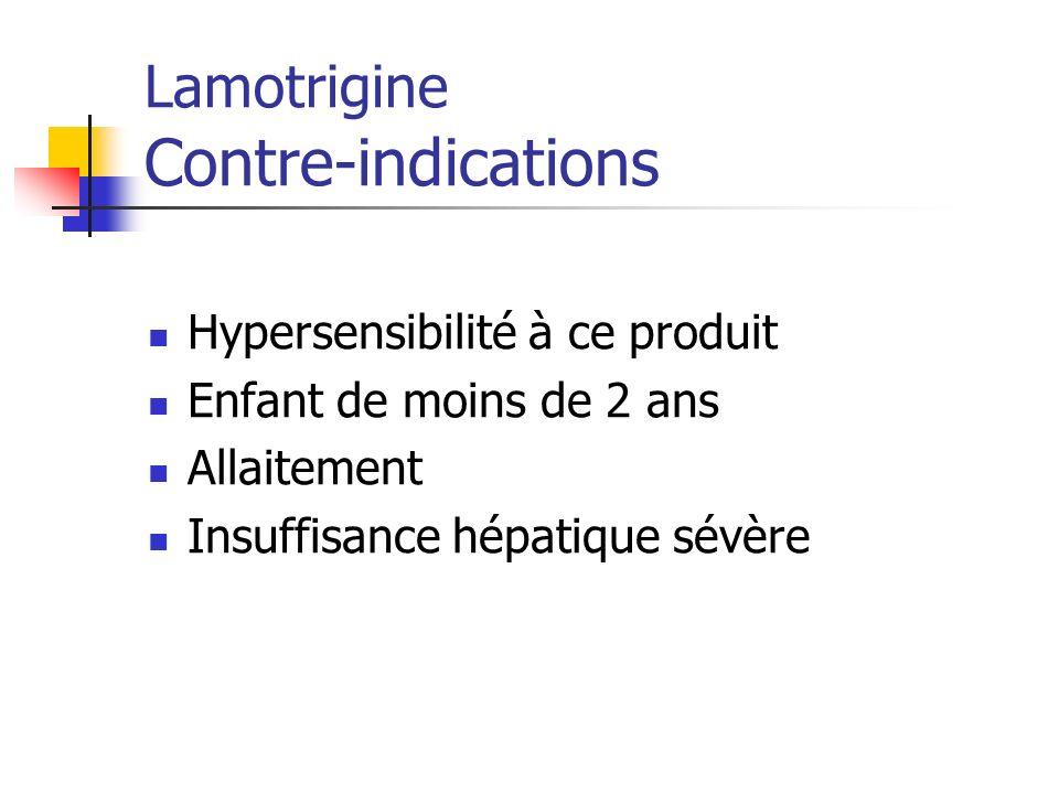 Lamotrigine Contre-indications