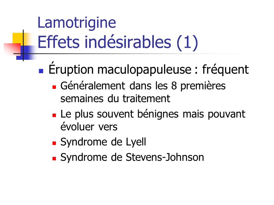 Lamotrigine Effets indésirables (1)