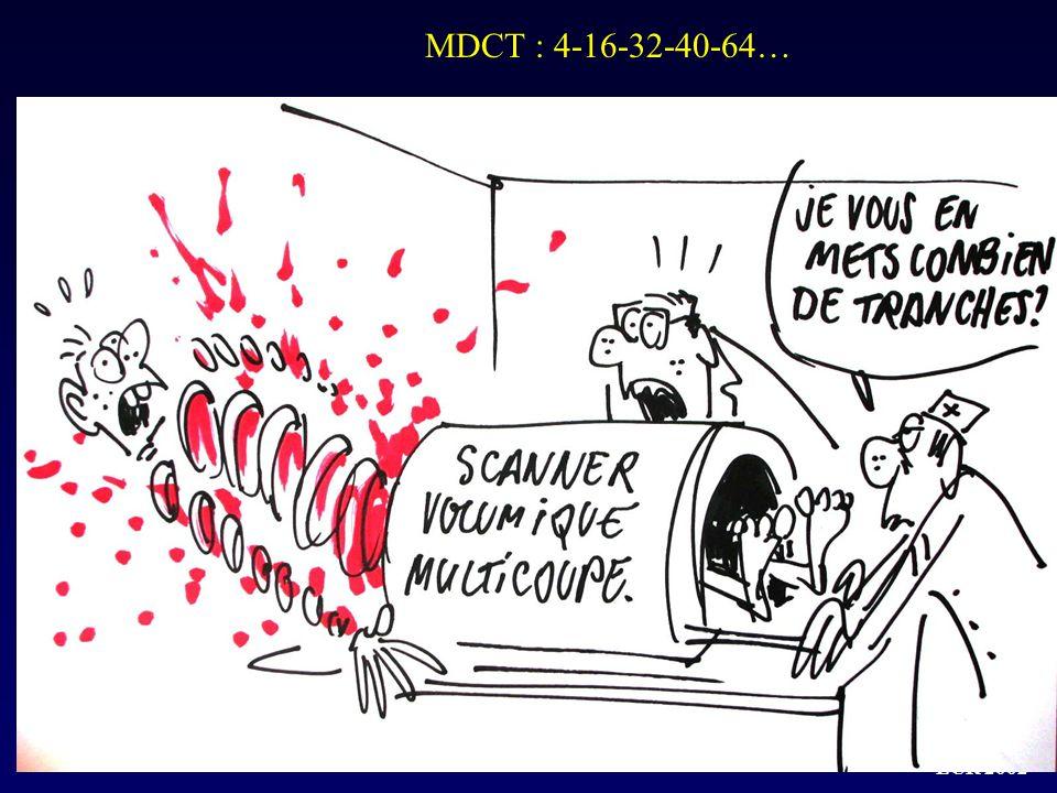 MDCT : 4-16-32-40-64…
