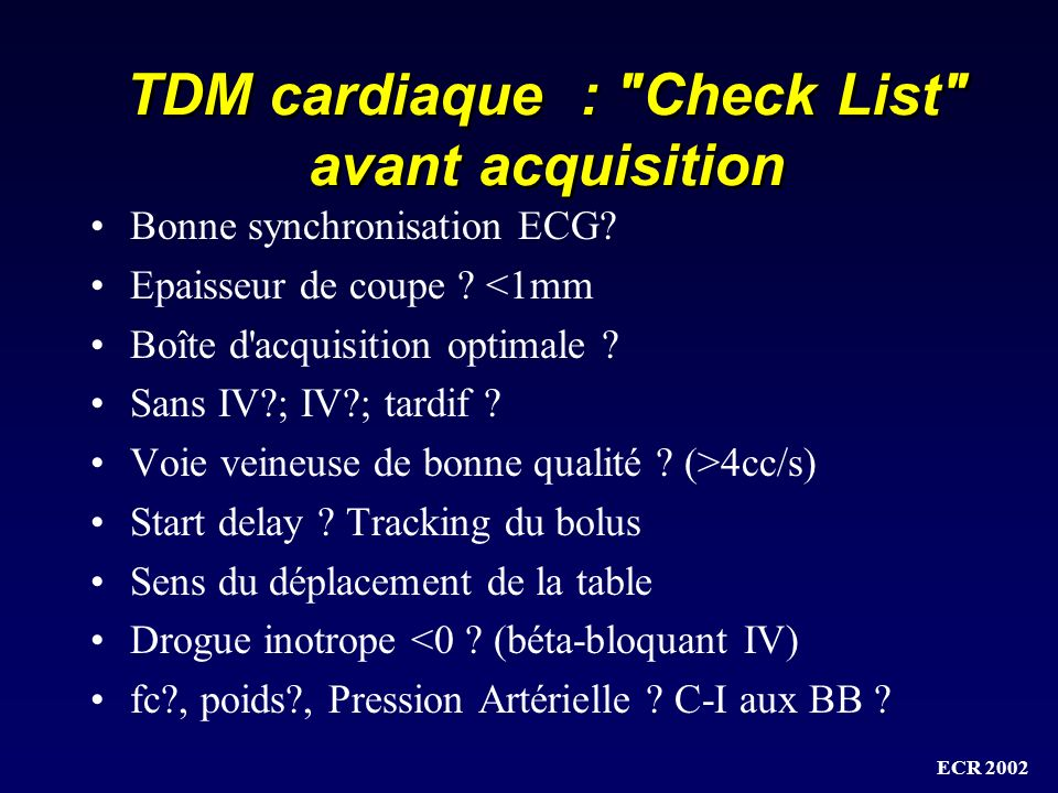 TDM cardiaque : Check List avant acquisition