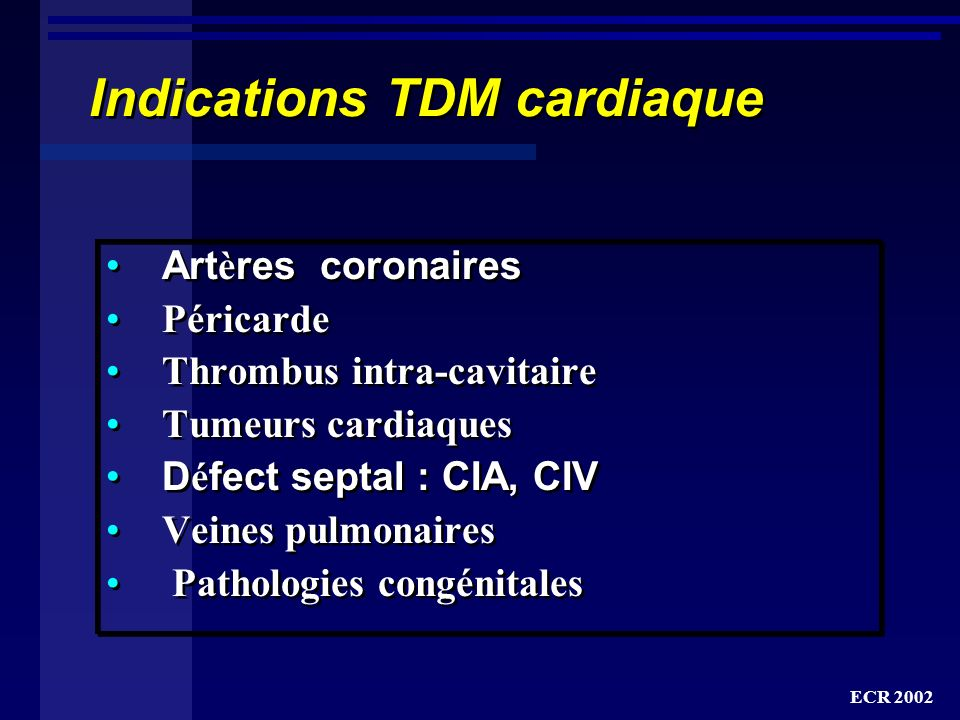 Indications TDM cardiaque