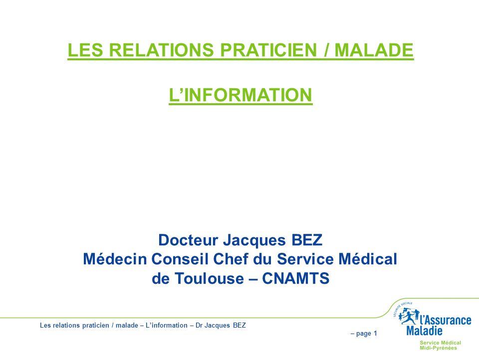 LES RELATIONS PRATICIEN / MALADE L'INFORMATION