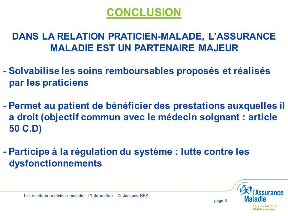 CONCLUSION DANS LA RELATION PRATICIEN-MALADE, L'ASSURANCE
